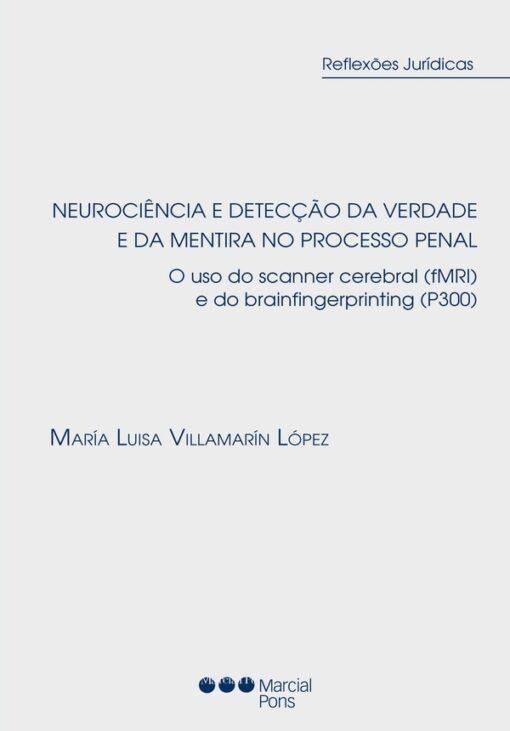 Capa do Livro Neurociência e detecção da verdade e da mentira no processo penal