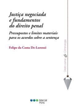 Capa do livro Justiça negociada e fundamentos do direito penal