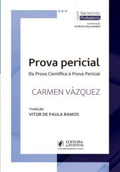 Capa do livro Prova Pericial da Prova Cientifica à Prova Pericial